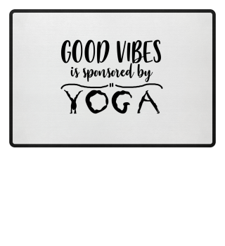 Good Vibes By Yoga
