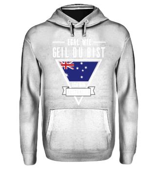 Australier Tshirt-Egal wie geil