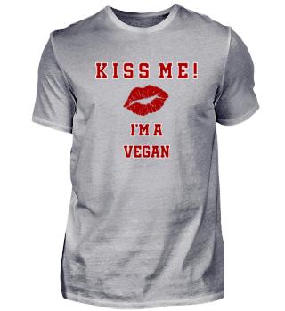 Kiss me! I'm a VEGAN