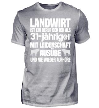 31-jähriger Landwirt T-Shirt
