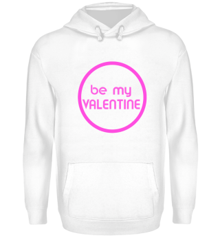 be my Valentine Valentine's day