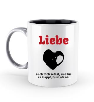 Beutel, Tasse: Liebe auch Dich selbst, Selbstliebe
