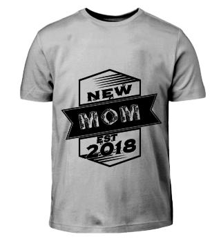 GIFT- NEW MOM EST 2018