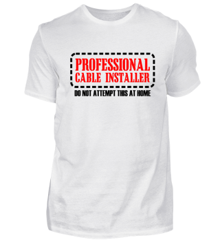 Professional Cable Installer
