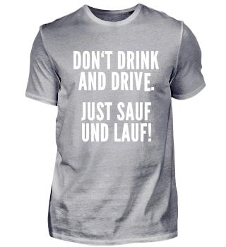 Just Lauf und Sauf Dont Drink and Drive