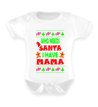 I Have Mama Ugly Christmas