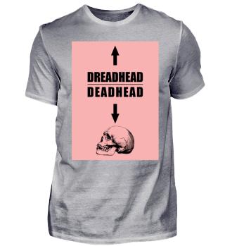 Dreadhead- Deadhead