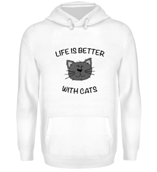 CATS - LIFE IS BETTER WITH CATS.