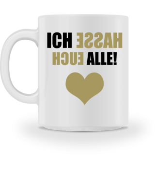 ♥ ICH HASSE... #4SGT