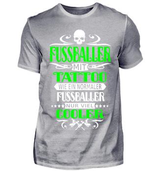 Fussballer TATTOO COOLER Fußball Shirt