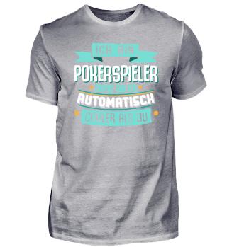 Cooler Pokerspieler, lustiges Shirt.