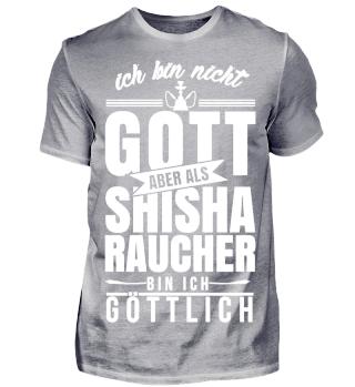 Ich bin nicht Gott Shisha Göttlich
