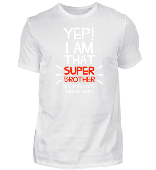 I am that super brother