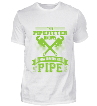 Pipefitter knows!