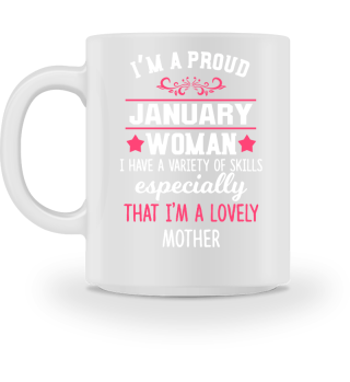 proud January Woman - lovely Mother