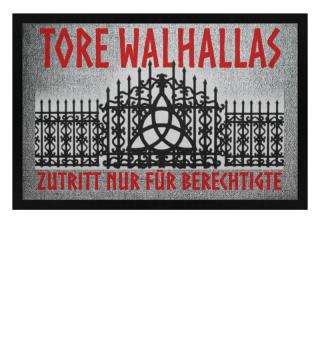 Wikinger Walhalla · Tore Walhallas