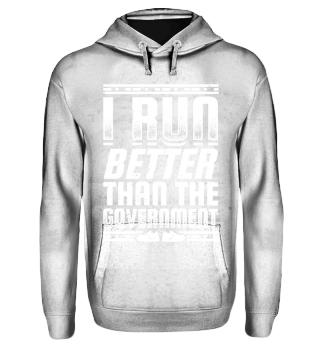 Running Runner Shirt I Run Better