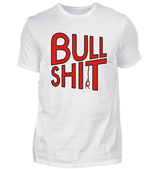 BULL SHIT SHIRT red black white