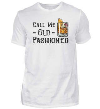 Call Me Olf Fashioned