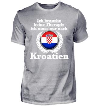 Ich muss nach Kroatien - weiße Schrift