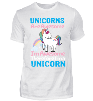 UNICORNS Are Awesome I'm Awesome