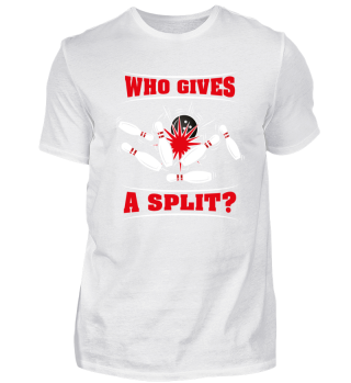 Lustiges Bowling Shirt Who Gives A Split