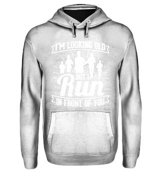Running Runner Shirt I'm Looking Old