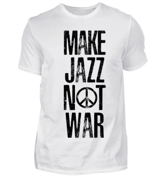 Make Jazz not War