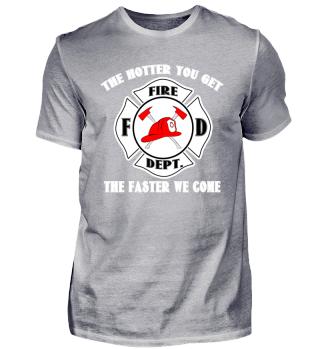 The Hotter - Fire Department Firefighter Feuerwehr