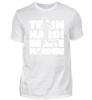 Train Hard Believe Harder ➢ Marathon