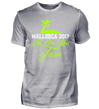 MALLORCA NIE OHNE MEIN TEAM SHIRT