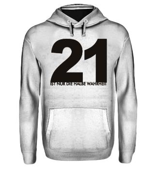 21 halbe Wahrheit - schwarz
