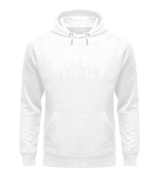 LOVE, FREEDOM, TEQUILA