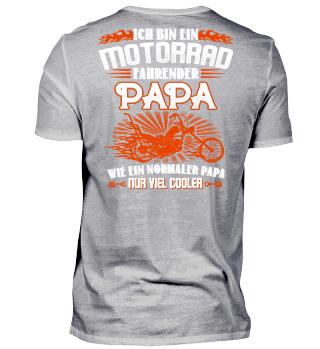 MOTORRAD FAHRENDER PAPA NORMALER PAPA