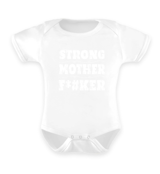 Funny Strong Mother F*#ker T-Shirt Gift