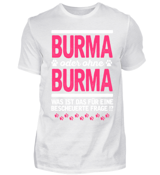 BURMA - blöde Frage