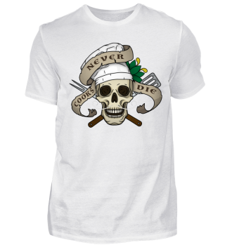 Koch-Shirt | COOKS NEVER DIE