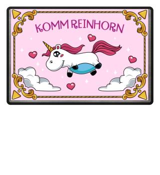 Komm Reinhorn Einhorn Fussmatte