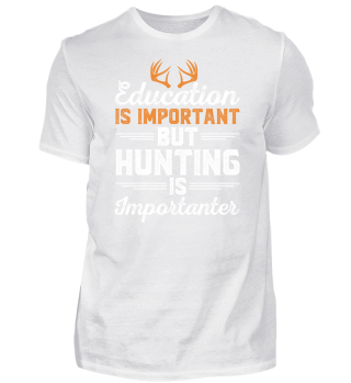 Education Hunting - Shirt für Jäger