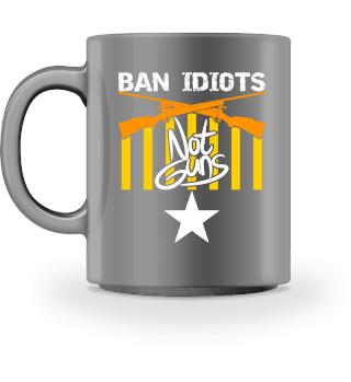 Ban Idiots not Guns Shirtdesignerz