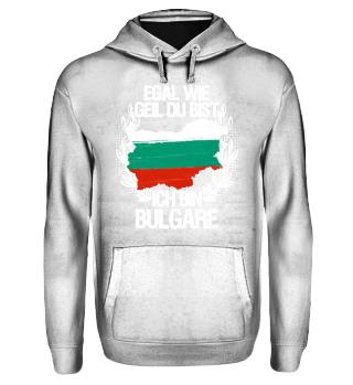 ...ich bin Bulgare