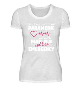 PARAMEDIC - MAN FLU EMERGENCY