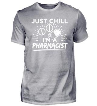 Funny Pharmacist Pharmacy Shirt Chill