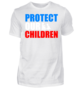 Geschenk Education Protect our Children
