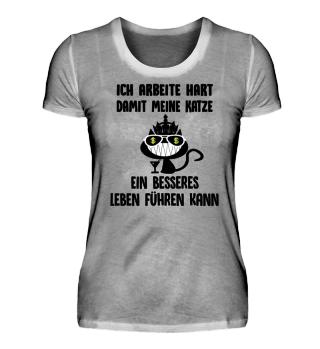 ++ICH ARBEITE HART FÜR MEINE KATZE++