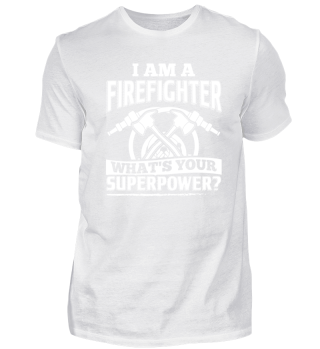 Funny Firefighter Shirt I Am A