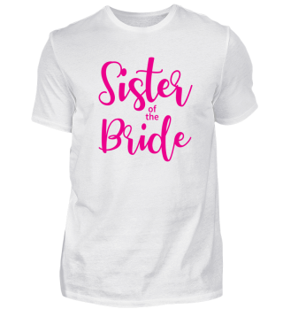 Bachelorette Sister of the bride Wedding