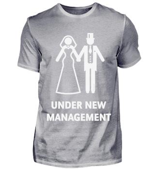 Under New Management (Polterabend / JGA / Hochzeit) White