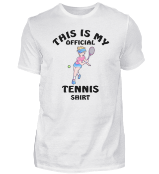 This Is My Official Tennis Shirt