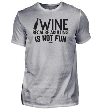 Wein Erwachsen Spaß